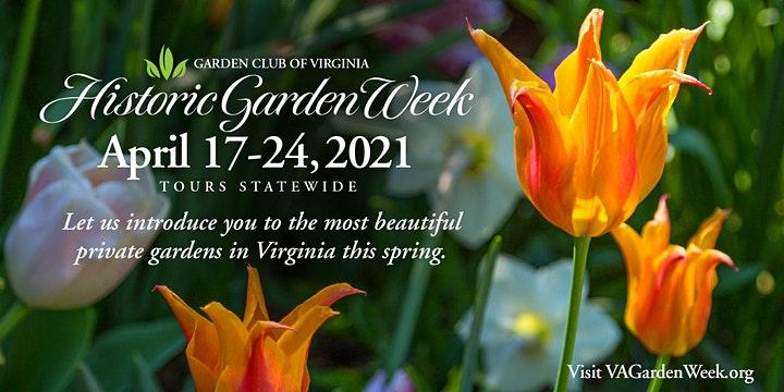 88th Historic Garden Week: Fredericksburg Tour